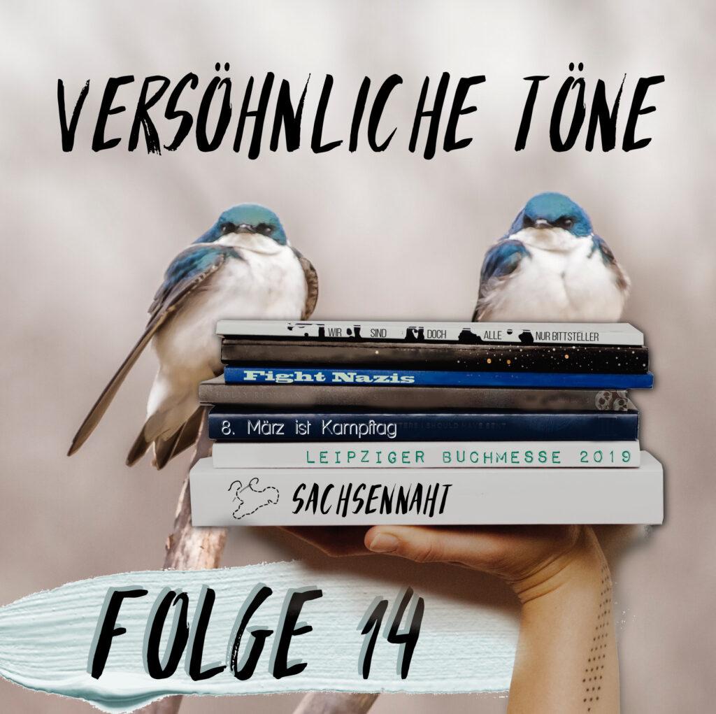 Sachsennaht ist ein Podcast über Sachsen. In Folge 14 geht es um die Leipziger Buchmesse, eine interessante Begegnung und den feministischen oder Frauenkampftag. Alles in versöhnlichem Ton.