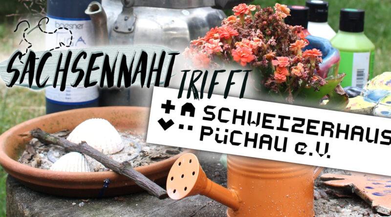 Sachsennaht trifft: Schweizerhaus Püchau e.V.