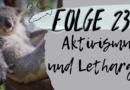 Sachsennaht Folge 23: Aktivismus und Lethargie